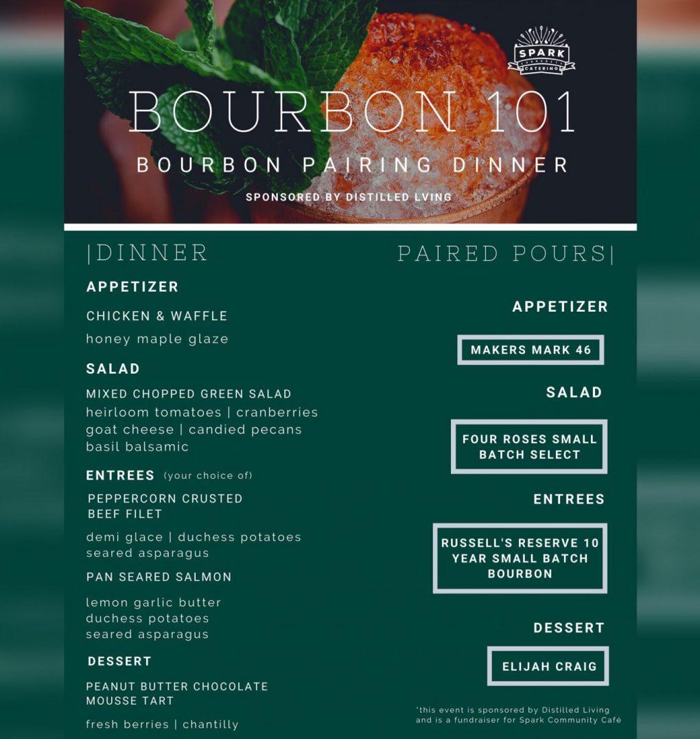 Spark Community Cafe Bourbon 101 dinner Feb 21 2020